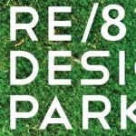 "Tijana i Mila Popović – ""RE*/8 Design Park – Brendiranje nedelje eko-dizajna / retrospektiva 2011-2014."""