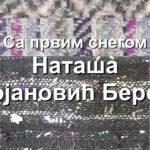 """Наташа Стојановић Бероња – """"Са првим снегом"""""""