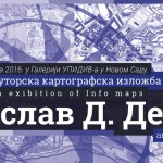 Војислав Д. Девић – Самостална ауторска картографска изложба
