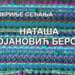 """Наташа Стојановић Бероња – """"Из шкриње сећања"""""""