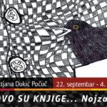 """Tanja Dukić Počuč – """"Ovo su knjige… Nojzac"""""""
