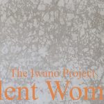 The Iwano Project – SILENT WOMEN